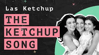 The Hidden Meaning Behind The Ketchup Song (Asereje) by Las Ketchup