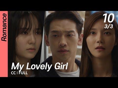 [CC/FULL] My Lovely Girl EP10 (3/3)   내겐너무사랑스러운그녀