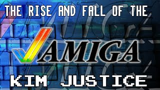 The Rise and Fall of the Commodore Amiga - Kim Justice