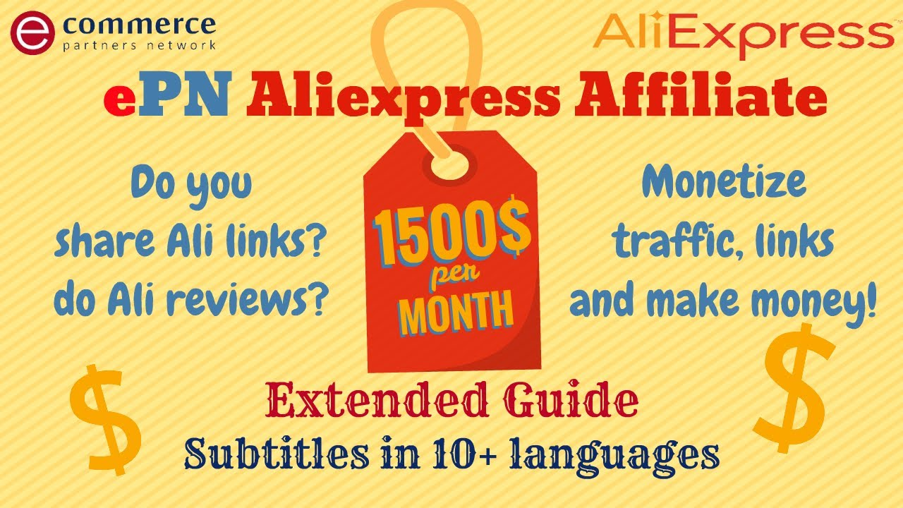 Make $1500+ A Month With ePN AliExpress Affiliate Program - Extended Guide - 10+ Subtitles Languages