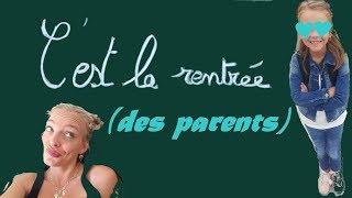 LA RENTRÉE des PARENTS // Humour
