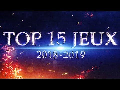 TOP 15 DES PROCHAINS JEUX DE 2018-2019