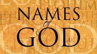 Names of God (4K Version)