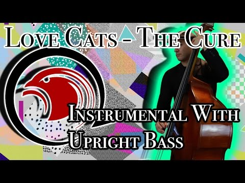 Totally 80s month - Love Cats - (Upright Bass) The Cure Instrumental by Bentura Madrid