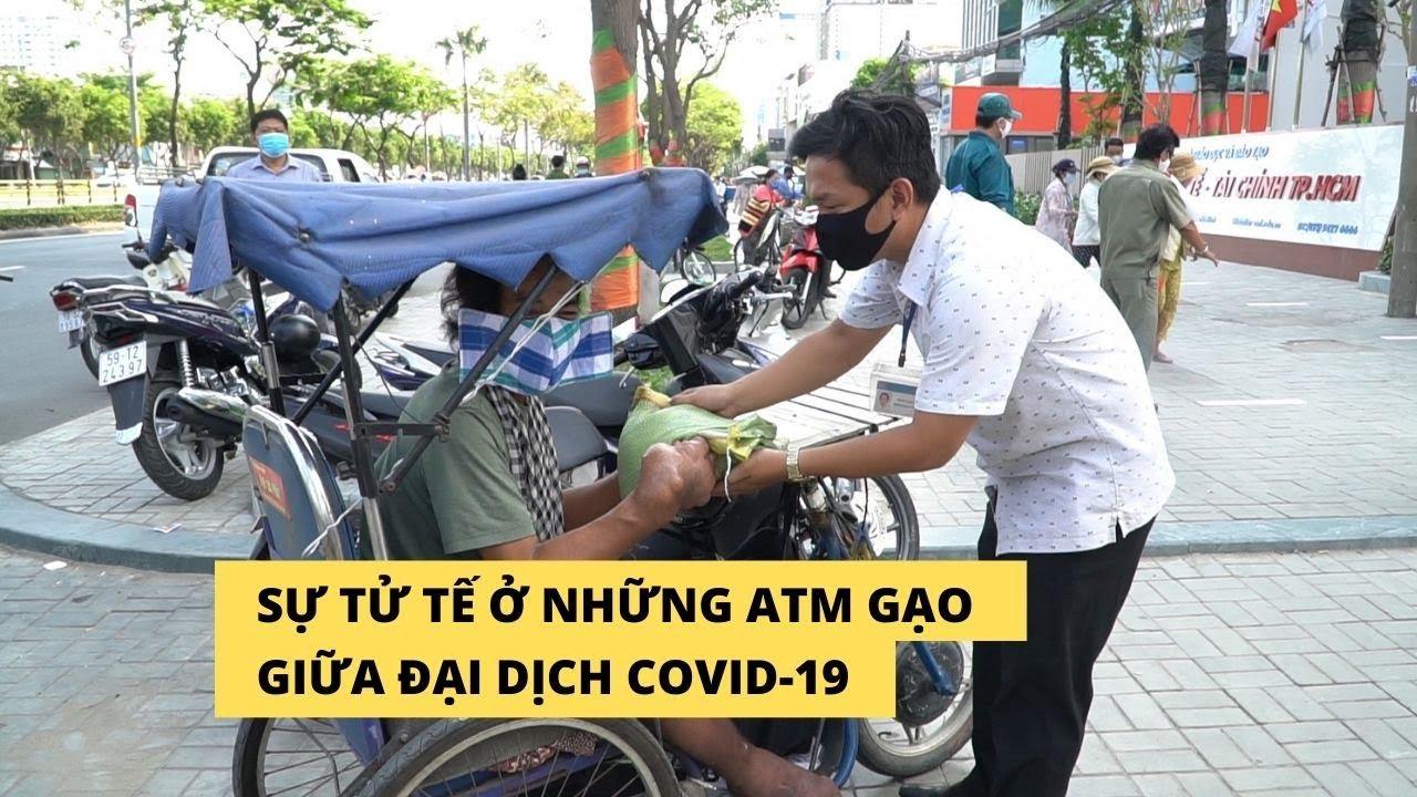 Niềm tin vào sự tử tế bên cây ATM gạo Sài Gòn trong ngày đại dịch