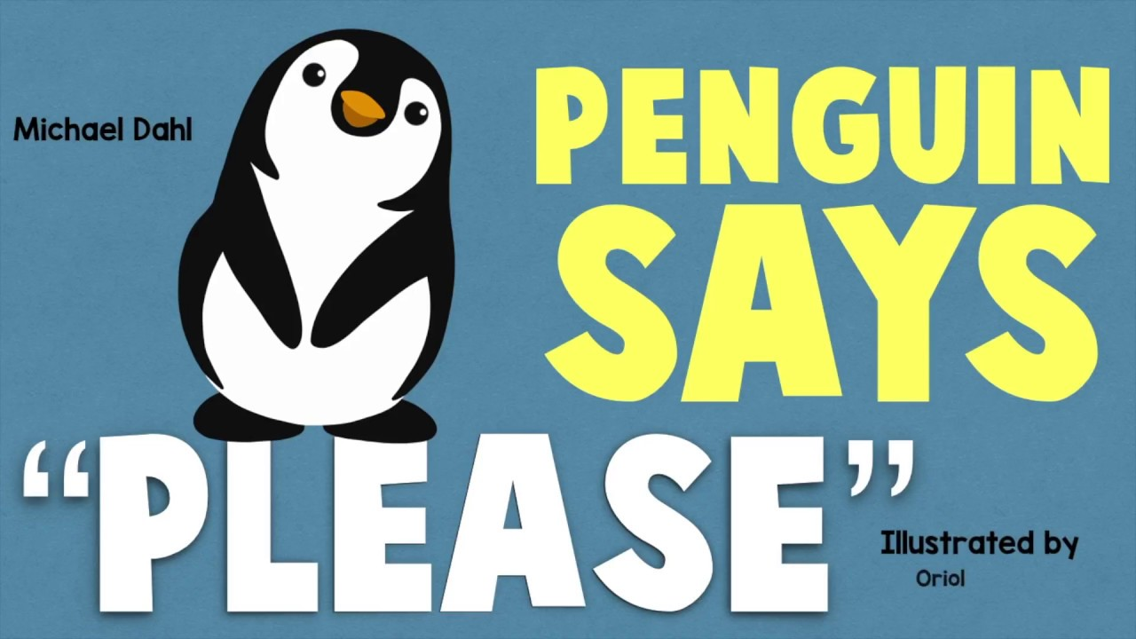 Animated Story) Pengiun Says Please by Michael Dahl - YouTube