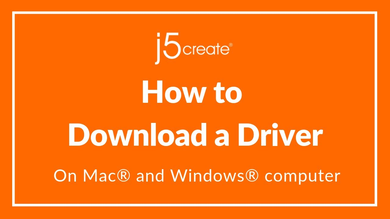How to Download a j5create® LAN & Display Driver on MAC® & PC