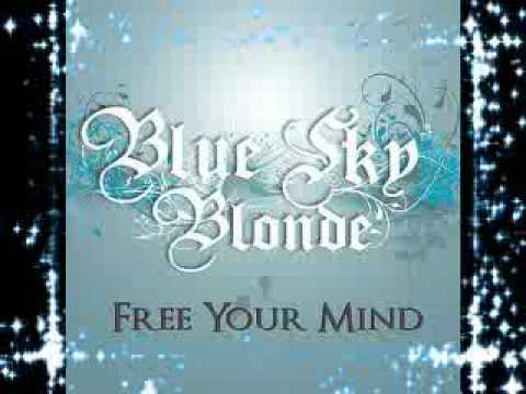 blue sky blonde   free your mind (downbeat mix)