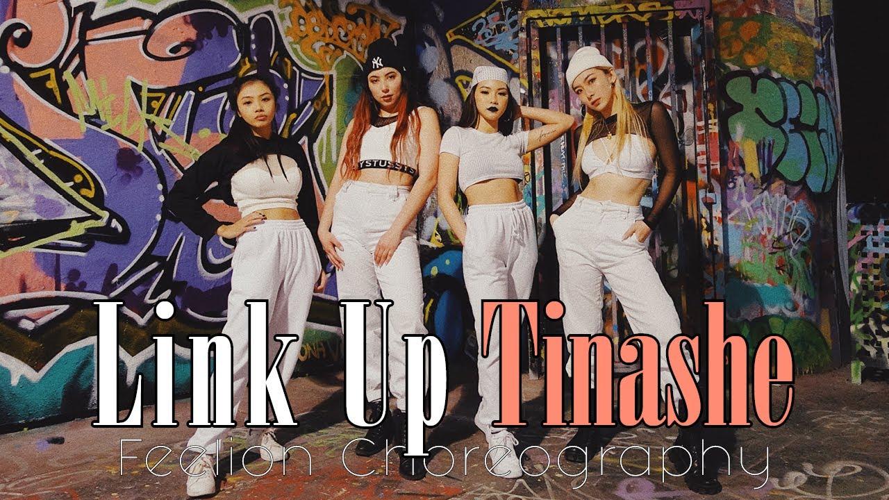 LINK UP - TINASHE Feelion Choreography Dance Cover