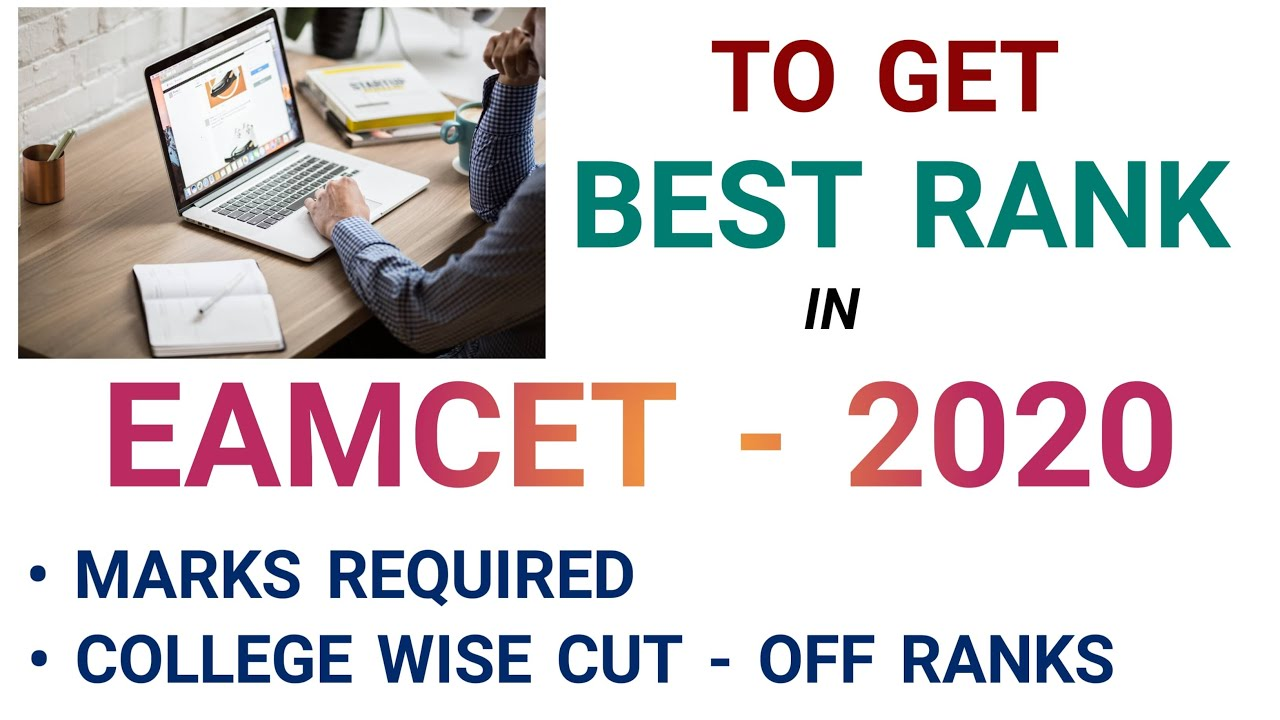 TO GET BEST RANK IN EAMCET - 2020 || MARKS REQUIRED || COLLEGE WISE CUT-OFF RANKS || AP & TS || NGP