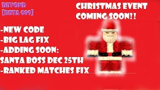 [NEW CODE] LAG/RANKED MATCH FIXES AND CHRISTMAS EVENT COMING SOON!! UPDATE 089 ROBLOX NRPG- BEYOND