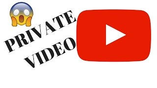 How Do I Post a PRIVATE Video on YouTube?