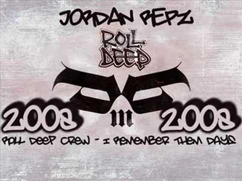 Roll Deep Crew - I Remember Them Days