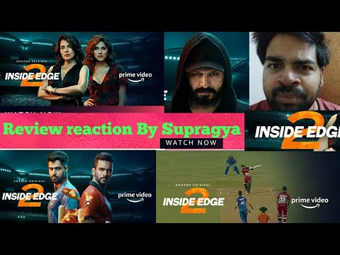 Inside Edge 2 New Season Review By Supragya Kumar | Amazon prime Video | Scandal, Glamour Etc.