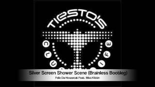 Felix Da Housecat Feat Miss Kittin - Silver Screen Shower Scene (Brainless Bootleg)