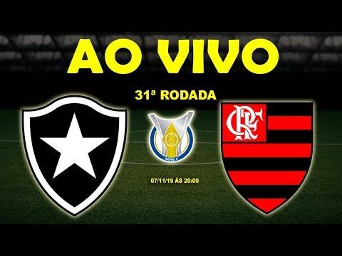 Botafogo x Flamengo Ao Vivo   Brasileirão Série A   31ª Rodada