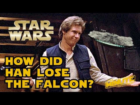 How Did Han Solo Lose the Millennium Falcon (Speculation) - Star Wars Minute