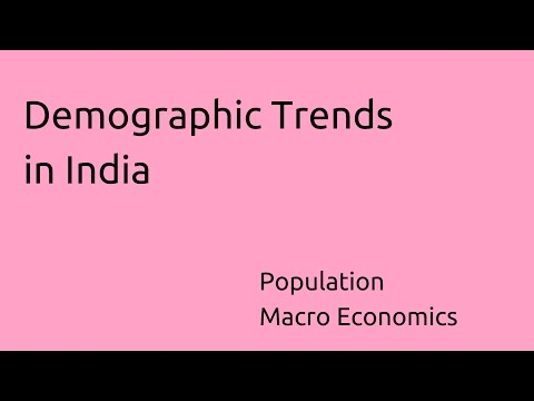 What are Demographic Trends in India | Population | CA CPT | CS & CMA Foundation | Class 11