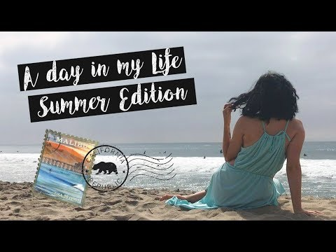 A DAY IN MY LIFE ☀️🌴 SUMMER IN MALIBU
