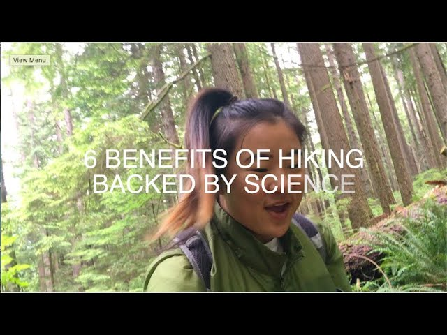 6 Scientifically-proven Benefits of Hiking: Good for the Brain & the Heart