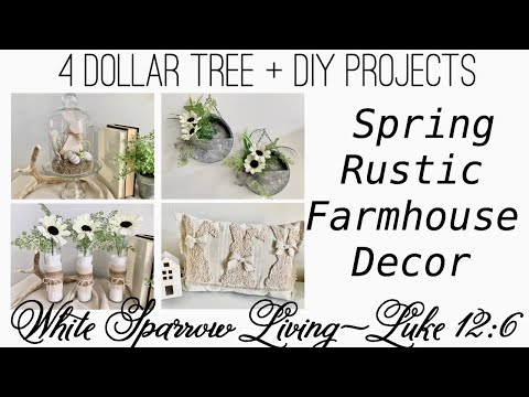 4 DOLLAR TREE DIYS FARMHOUSE SPRING DECOR PROJECTS