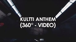 Kultti - Kultti Anthem (360° - video) ft. Dj Massimo
