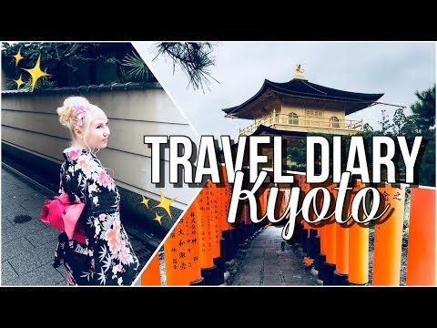 Japan Travel Diary // Kyoto ⛩✨
