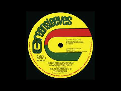 DR ALIMANTADO - Born For A Purpose / Reason For Living (1979) Greensleeves