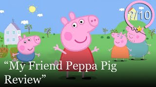 My Friend Peppa Pig Review [PS4, Series X, Switch, Xbox One, & PC] (Video Game Video Review)