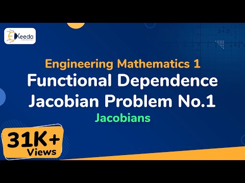 Functional Dependance - Problem 1 - Jacobians - Engineering Mathematics 1 - First Year Engineering
