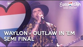 Waylon - Outlaw In 'Em - Semi Final Eurovision | TeamWaylon