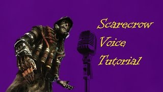 Scarecrow voice tutorial