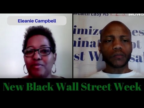 Black Wall Street Week pt 3 - Special Guest Eleanie Campbell Founder of StL Black Biz