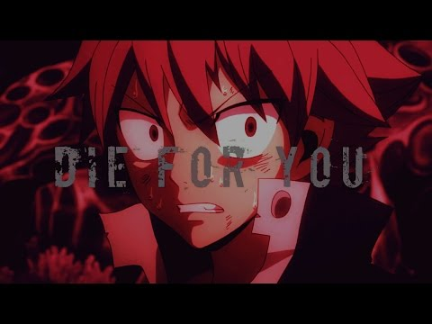 Fairy Tail [AMV] - Die For You