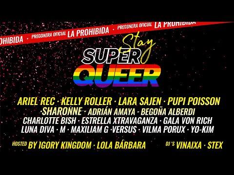 Stay SuperQueer 2020: El Orgullo de La SuperQueer | Parte 1