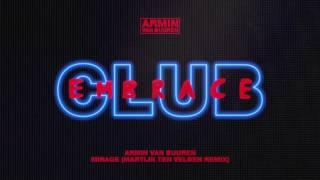 Armin van Buuren - Mirage (Martijn ten Velden Extended Remix)