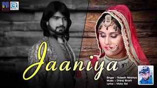 New Punjabi Love Song Jaaniya | जानिया | Rakesh Niraniya | Sonu Ali Khan | Latest Punjabi Songs