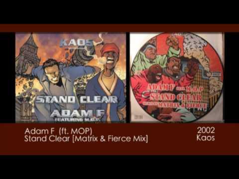 Adam F ft MOP  Stand Clear Matrix & Fierce Mix 2002  Kaos