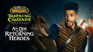 Burning Crusade Classic: Aฑ Ode to Returning Heroes