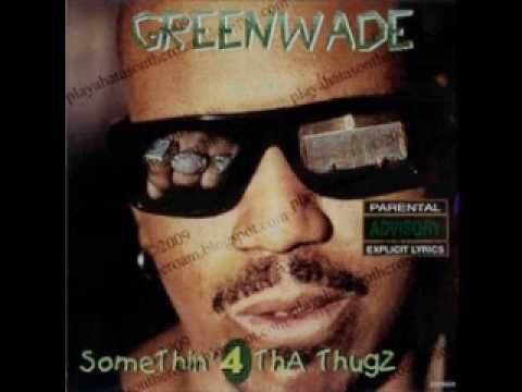 Greenwade   Ain't no Dissin'