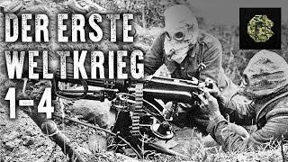 Der erste Weltkrieg - Teil 1-4 (Dokumentation komplett deutsch, in voller Länge, kostenlos)
