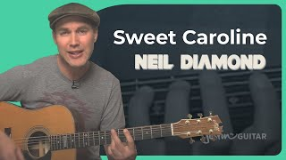 How to play Sweet Caroline by Neil Diamond (Guitar Lesson SB-404)