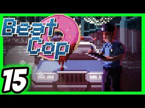 ✅Beat Cop Walkthrough [15] Burning Need [Xbox One X] [60 FPS]