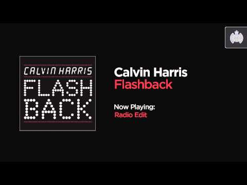 Calvin Harris - Flashback (Radio Edit)