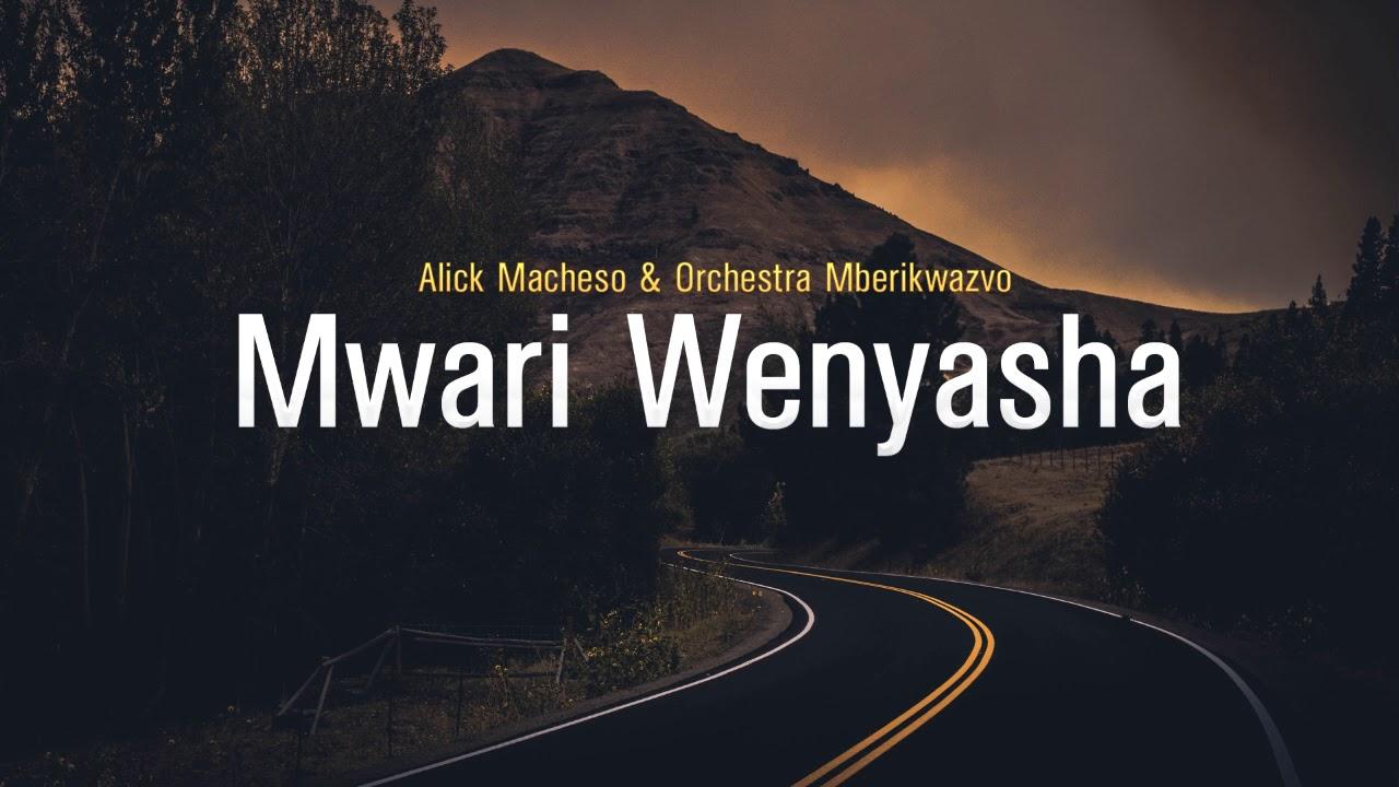 Download Alick Macheso - Mwari Wenyasha