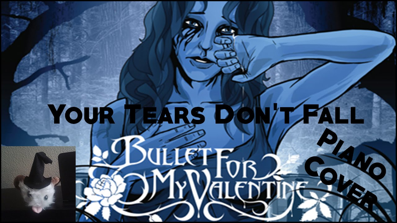 Schön Bullet For My Valentine   Tears Donu0027t Fall (Piano Cover) (2.0)