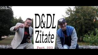 Du und Deine Zitate DICKKAA part 003 (prod. by: dltlly first)