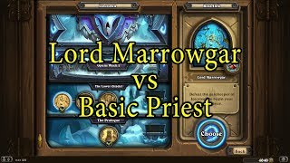 Hearthstone: Lord Marrowgar with a Basic Priest Deck