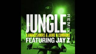X Ambassadors & Jamie N Commons - Jungle (Remix) (feat. Jay Z)