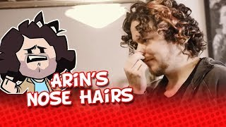 Game Grumps: Arin's Nose Hairs